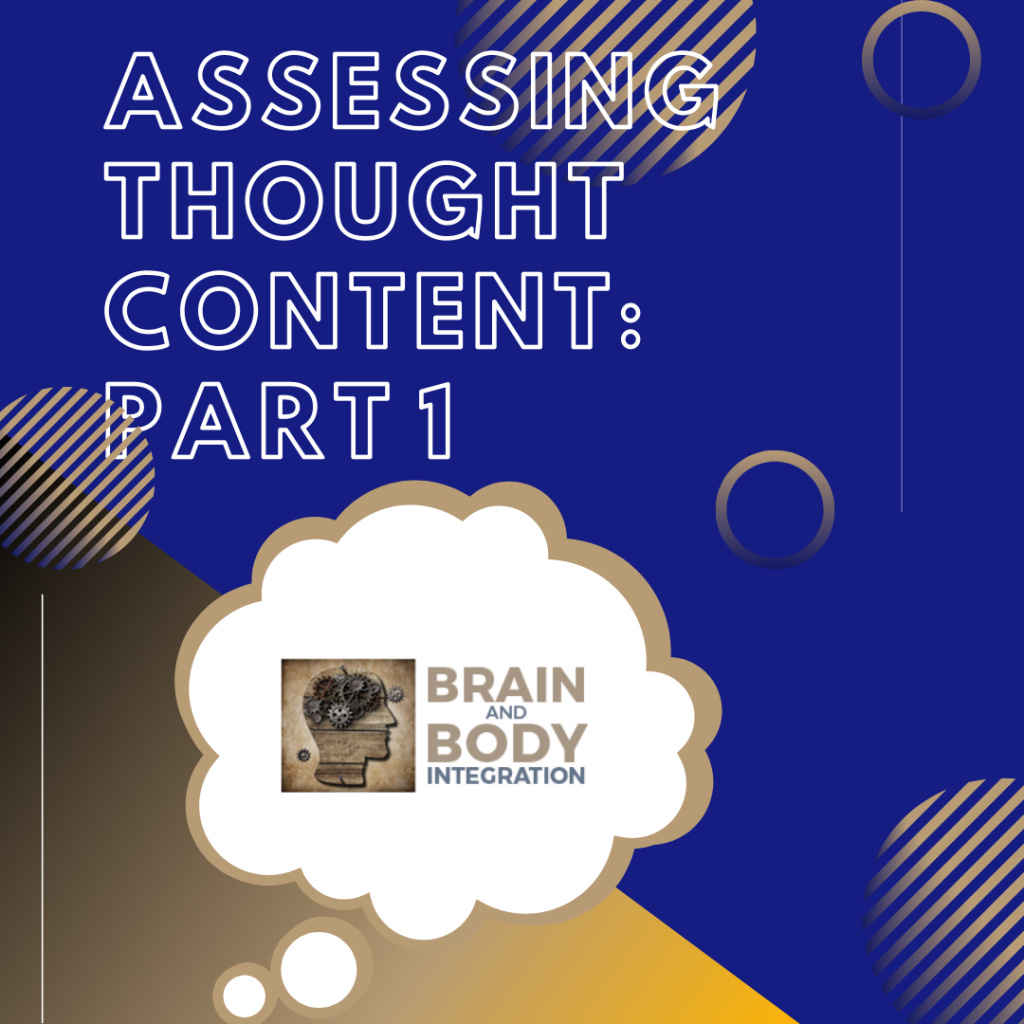 Assessing Thought Content: Mental Health Awareness