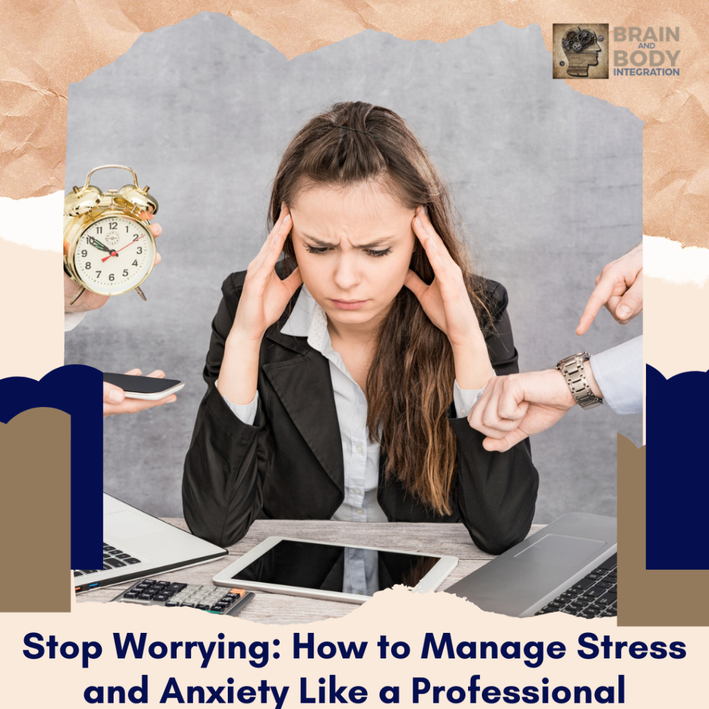 How to Manage Stress and Anxiety Like a Professional