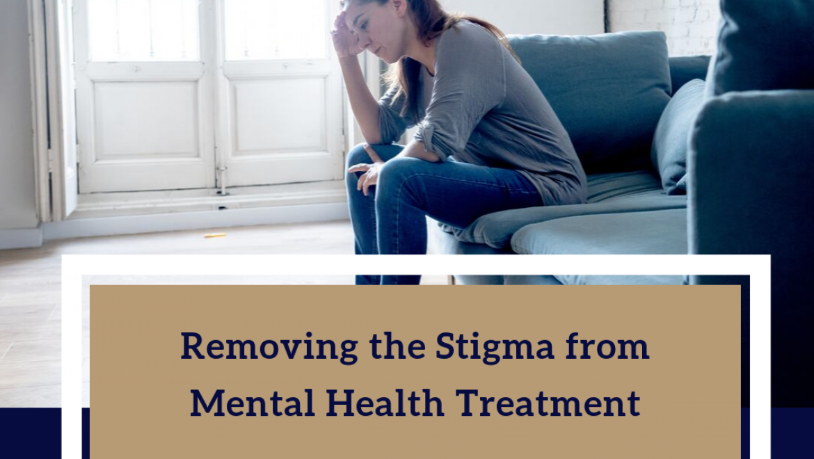Removing the Stigma from Mental Health Treatment